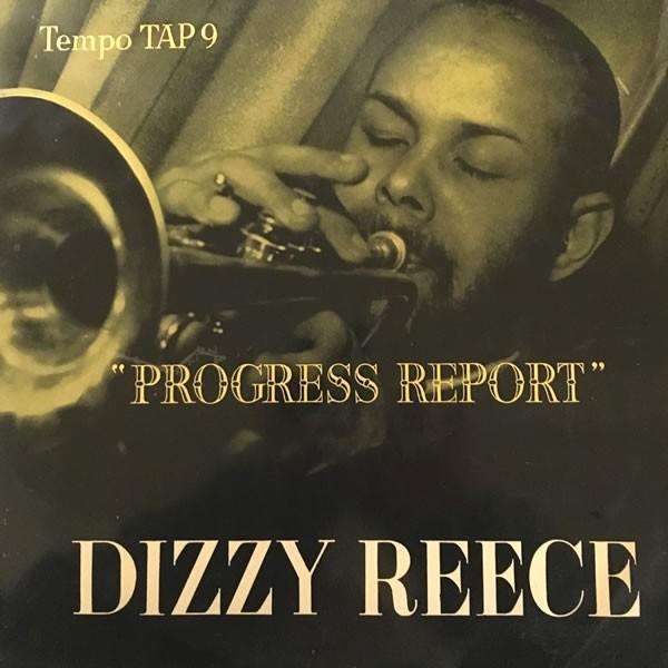 Dizzy Reece - Progress Report