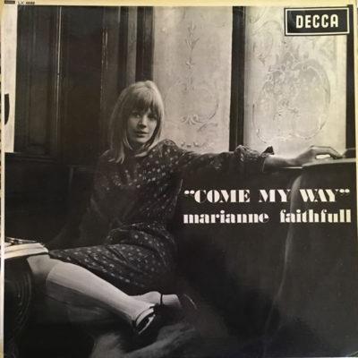 Marianne Faithfull - Come My Way - Decca LK.4688
