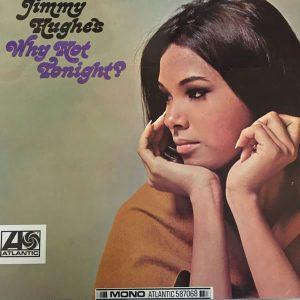 Jimmy Hughes - Why Not Tonight