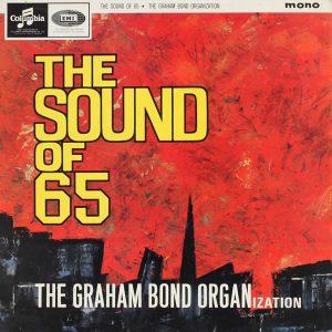 The Graham Bind Organization - Sound Of 65