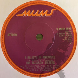 Jackson Sisters - I believe in miracles