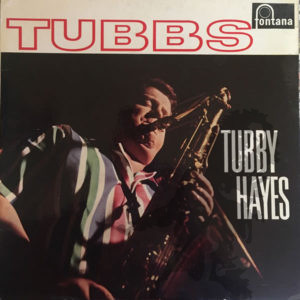 Tubby Hayes - Tubbs Sleeve